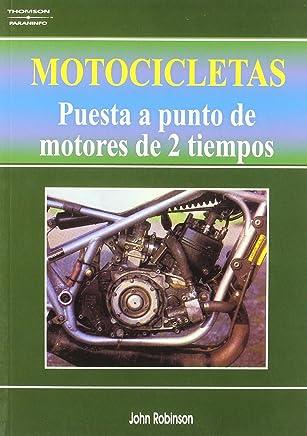 Motocicletas de 2 Tiempos, Puesta a Punto (Spanish Edition)