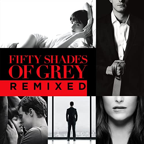 Fifty Shades Of Grey Remixed Von Various Artists Bei Amazon Music