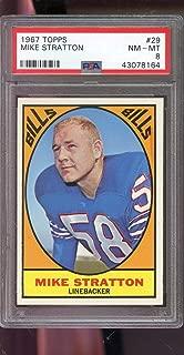 1967 Topps #29 Mike Stratton Buffalo Bills NM-MT PSA 8 Graded Football Card