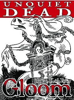 Unquiet Dead (Gloom)