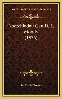 Anerchiadau Gan D. L. Moody (1876)