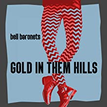 Gold In Them Hills