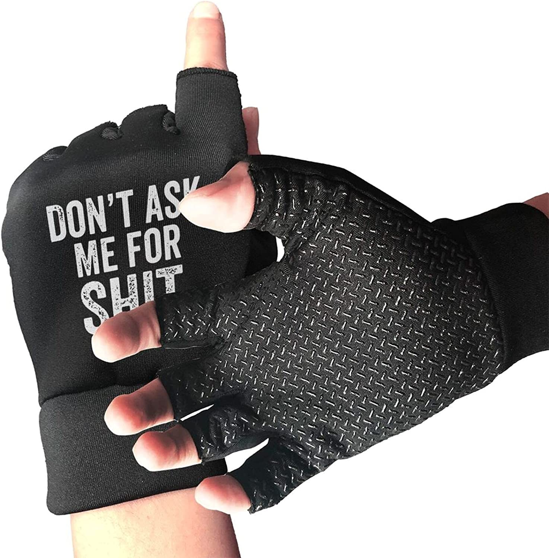 Don'T Ask Me For Shit Non-Slip Grip Gloves Breathable Sunblock Fingerless Gloves For Women Men