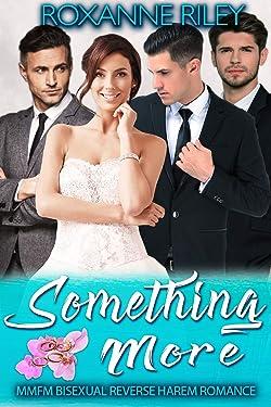 Something More: MMFM Bisexual Reverse Harem Romance (Hidden Pearl Resort Book 2)