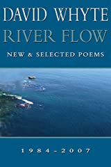 River Flow: New & Selected Poems Kindle Edition