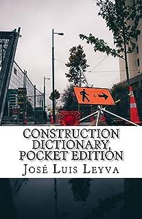 Construction Dictionary, Pocket Edition: English-Spanish Construction Terms