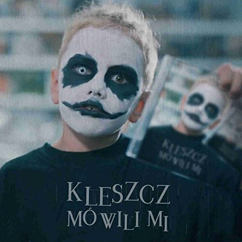 Mowili Mi By Kleszcz On Amazon Music Amazoncom