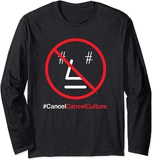 #Cancel Cancel Culture NPC Funny Political Meme Long Sleeve T-Shirt
