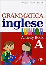 Grammatica inglese junior. Quaderno operativo A. Per la Scuola elementare [Lingua inglese]