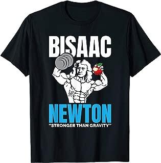 Bisaac Newton Stronger Than Gravity Lifting Apple T-Shirt
