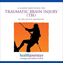 A Meditation for Traumatic Brain Injury TBI Guided Imagery and Affirmations to Relieve Concussion Symptoms and Restore Healthy Function
