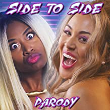 Side to Side Parody [Explicit]