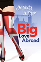 Big Love Abroad (Big Girls Do It Book 11)