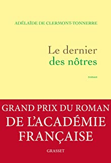 Le dernier des nôtres: roman (Littérature Française) (French Edition)