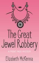 The Great Jewel Robbery (A Front Page Mystery Book 1)