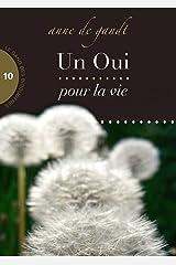 Un Oui pour la vie (Saison 10) Format Kindle