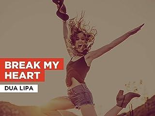 Break My Heart al estilo de Dua Lipa