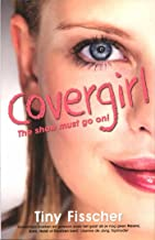 Covergirl: the show must go on! (Steph Book 4)