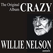 Best willie nelson crazy Reviews