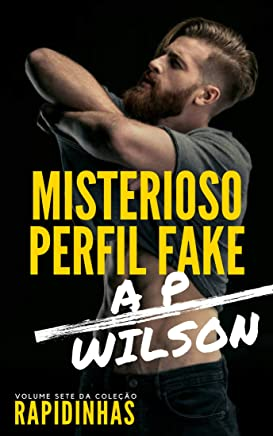 Misterioso Perfil Fake [Conto Erótico] (Rapidinhas Livro 7)