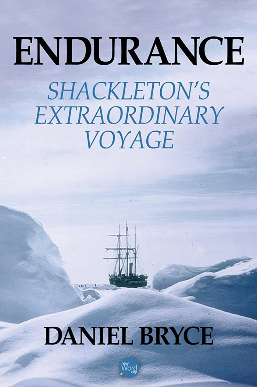 ワインアデレード枢機卿Endurance: Shackleton's Extraordinary Voyage (English Edition)