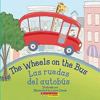 The Wheels on the Bus / Las Ruedas del Autobús (Bilingual)