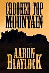Crooked Top Mountain (The Land of Look Behind Book 2) Kindle Edition