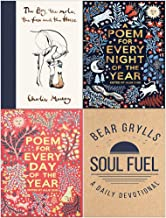 The Boy The Mole The Fox and The Horse, A Poem for Every Night of the Year, A Poem for Every Day of the Year, Soul Fuel A ...