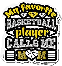 shopdoz 3 PCs Stickers Funny My Favorite Basketball Player Calls Me Mom 3×4 Inch Die-Cut Wall Decals for Laptop Window