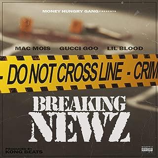 Breaking Newz (feat. Gucci Goo & Lil Blood) [Explicit]