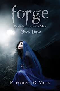 Forge: The Children of Man, #3