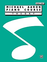 Michael Aaron Piano Course Theory: Grade 3