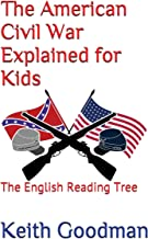 The American Civil War Explained for Kids: The English Reading Tree
