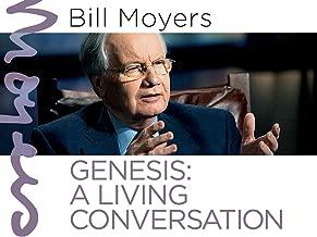 Bill Moyers: Genesis - A Living Conversation Season 1