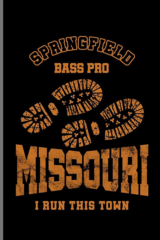 Springfield Bass Pro Missouri I run This Town: Climber Mountaineer Hiker notebooks gift (6