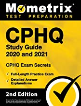 CPHQ Study Guide 2020 and 2021 – CHPQ Exam Secrets, Full-Length Practice Exam, Detailed Answer Explanations: [2nd Edition] PDF