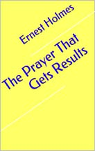 The Prayer That Gets Results