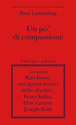 Un po di compassione (Biblioteca minima Vol. 20)