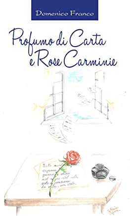Profumo di Carta e Rose Carminie