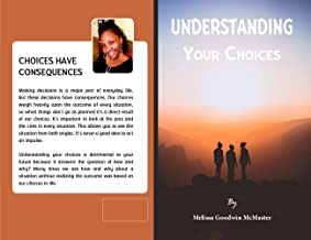 Understanding Your Choices