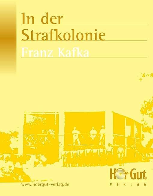 In der Strafkolonie: Erzählung (German Edition)