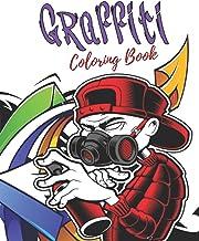 Graffiti Coloring Book: Best Street Art Coloring Book
