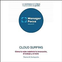 Resumen de Cloud Surfing de Thomas M. Koulopoulos
