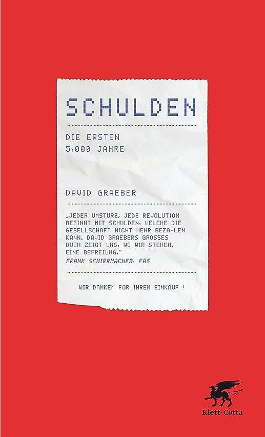 早熟警官意味のあるSchulden: Die ersten 5000 Jahre (German Edition)