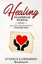 Healing Heartbreak Journal