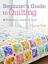 Best beginner's guide to quilting Reviews