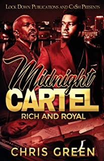 Midnight Cartel: Rich and Royal