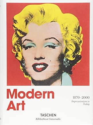 Modern Art. A History from Impressionism to Today (Bibliotheca Universalis)