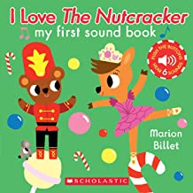 I Love the Nutcracker (My First Sound Book)