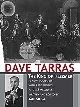 Dave Tarras - The King of Klezmer